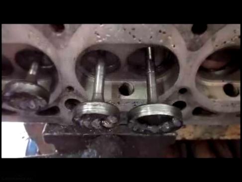 Приваренные клапана к седлам в ГБЦ ВАЗ 2112